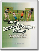 How To Control & Conquer Feelings Child/Parent Personality Profile