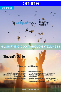 Glorifying God Through Wellness Online Profile Expanded Version (approx. 48 printed pgs.)